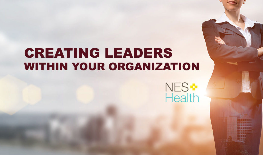Creating Leaders Within Your Organization